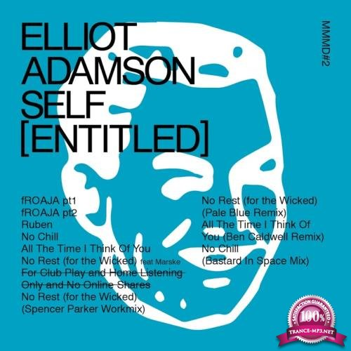 Elliot Adamson - Self (Entitled) (2018)