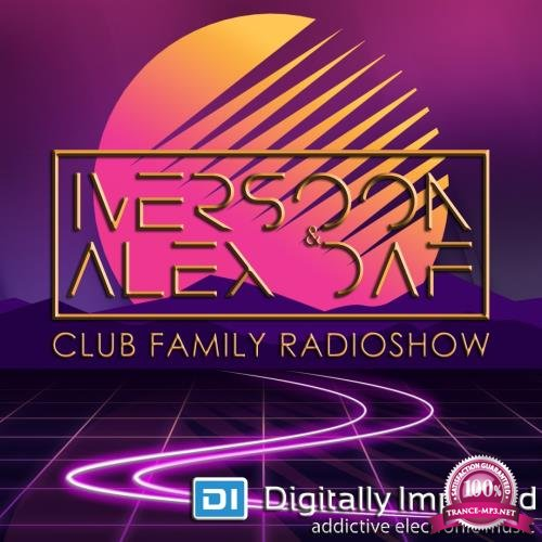 Iversoon & Alex Daf - Club Family Radioshow 151 (2018-06-25)