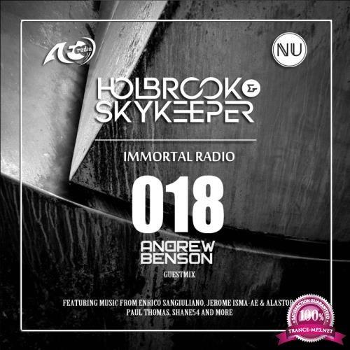 Holbrook & SkyKeeper, Andrew Benson  - Immortal 018 (2018-06-26)