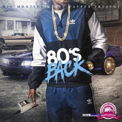 MobTies Enterprises Presents 80's Back (2018)
