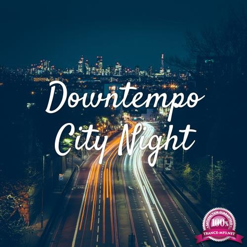 Downtempo City Night (2018)