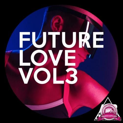 Future Love Vol 3 (2018)