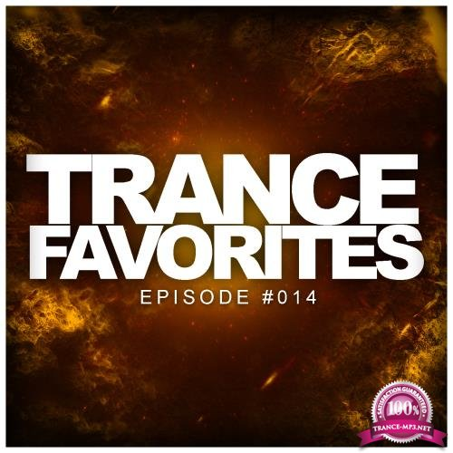 Trance Favorites Episode #014 (2018)