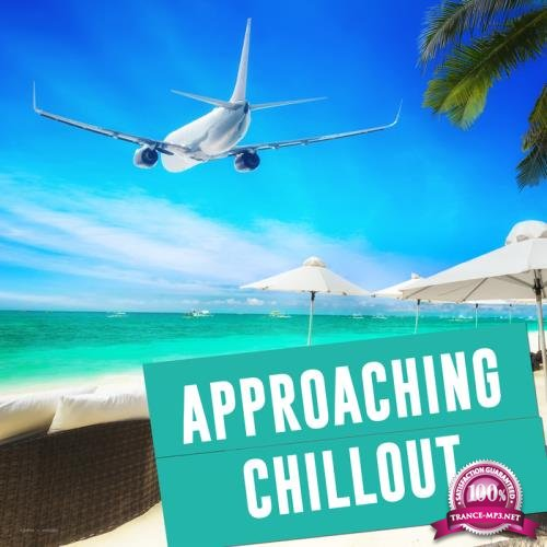 Approaching Chillout (2018)