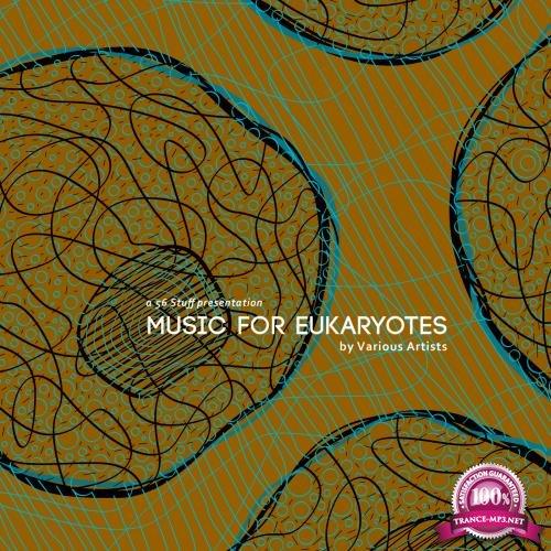 Music for Eukaryotes (2018)