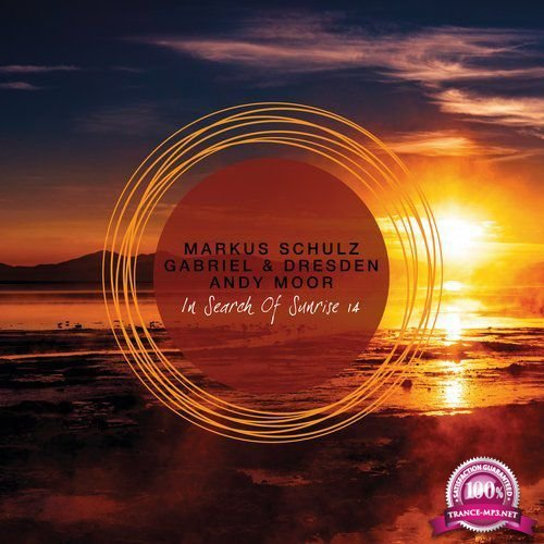 Markus Schulz & Gabriel & Dresden & Andy Moor - In Search of Sunrise 14 (2018) (Mixed & Unmixed)