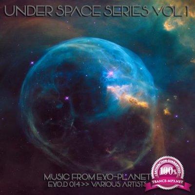 Under Space Series Vol 1 (2018)