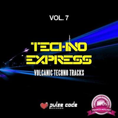 Techno Express, Vol. 7 (Volcanic Techno Tracks) (2018)