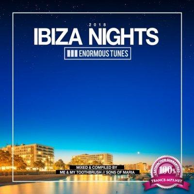 Enormous Tunes Ibiza Nights 2018 PT. 2 (2018)