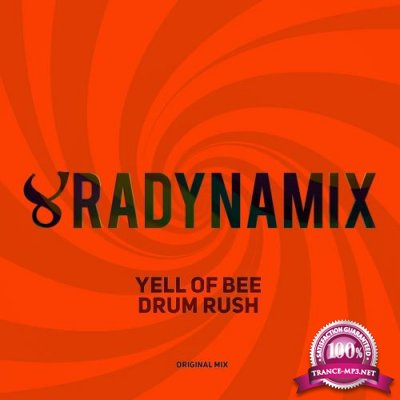 Yell Of Bee - Drum Rush (2018)