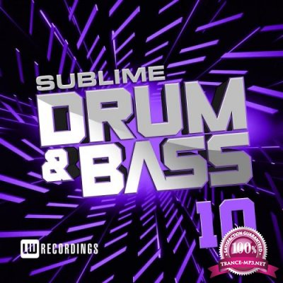 Sublime Drum & Bass, Vol. 10 (2018)