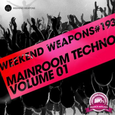 Mainroom Techno Volume 01 (2018)