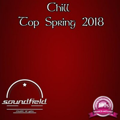 Chill Top Spring 2018 (2018)