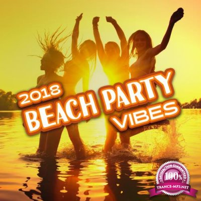 Dance Hits 2014 - 2018 Beach Party Vibes (2018)