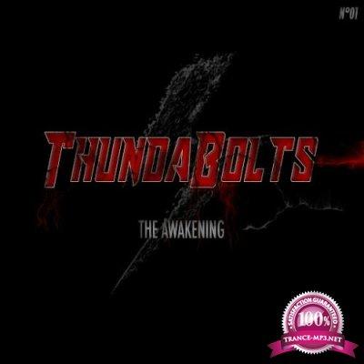 Thundabolts (The Awakening N°1) (2018)