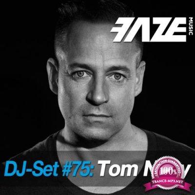 Faze DJ Set #75: Tom Novy (2018)