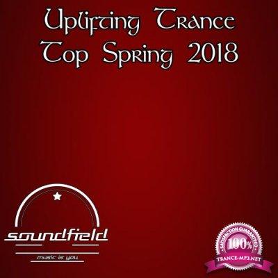 Uplifting Trance Top Spring 2018 (2018)