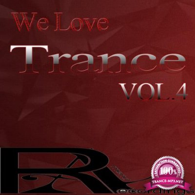 We Love Trance, Vol. 4 (2018)