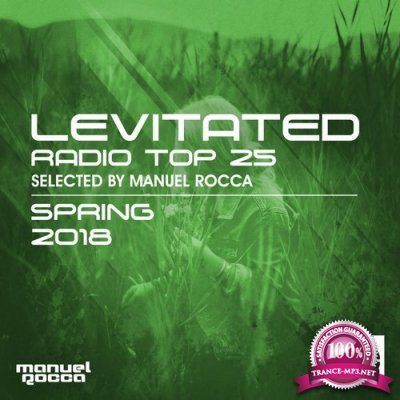 Levitated Radio Top 25 Spring 2018 (Selected by Manuel Rocca) (2018)