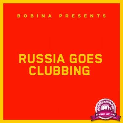 Bobina - Russia Goes Clubbing 505 (2018-06-16)