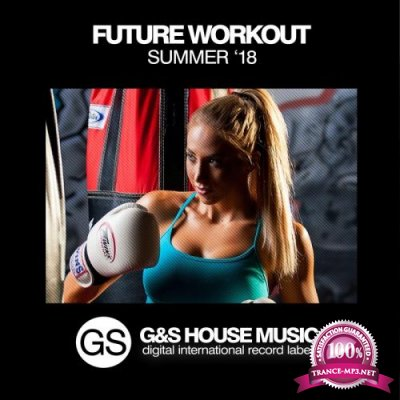 Future Workout (Summer '18) (2018)