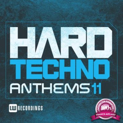 Hard Techno Anthems, Vol. 11 (2018)