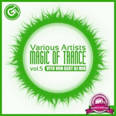 Magic Of Trance, Vol. 5 (2018)