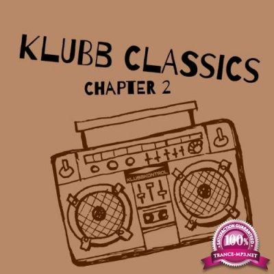 Klubb Classics, Chapter 2 (2018)