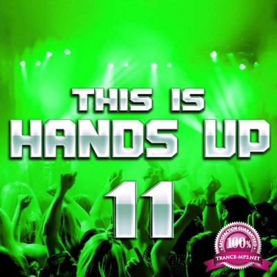 This Is Handz Up 11 (Mixed By Carter and Funk) (2018)
