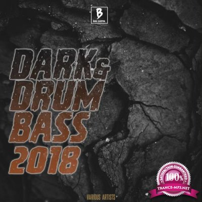 Dark Drum & Bass 2018 (2018)