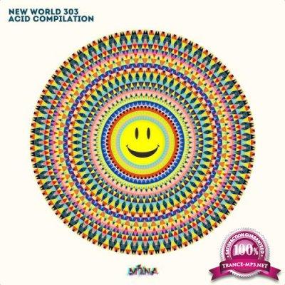 New World 303 Acid Compilation (2018)