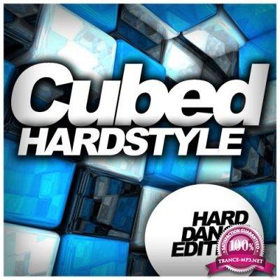 Cubed Hardstyle (Hard Dance Edition) (2018)