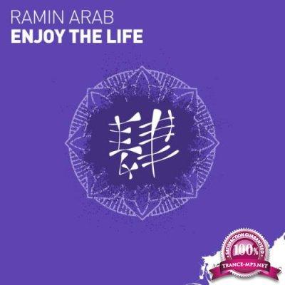 Ramin Arab - Enjoy The Life (2018)