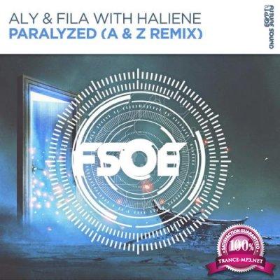 Aly & Fila with Haliene - Paralyzed (A & Z Remix) (2018)