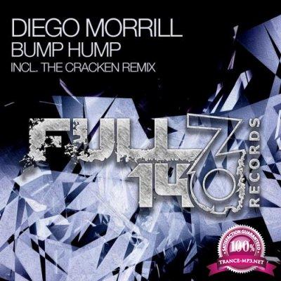Diego Morrill - Bump Hump (2018)