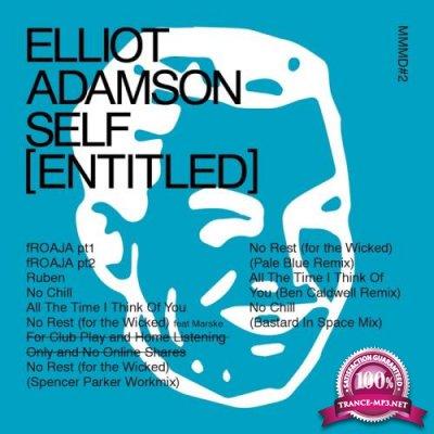 Elliot Adamson - Self (Entitled) (2018)