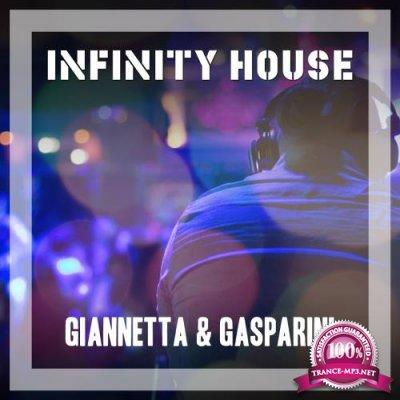 Giannetta and Gasparini - Infinity House (2018)
