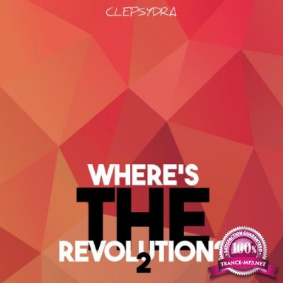 Wheres the Revolution 2 (2018)
