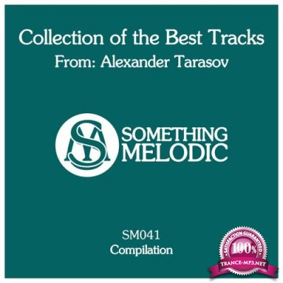 Collection Of The Best Tracks From: Alexander Tarasov (2018)