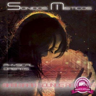 Physical Dreams - Sonidos Misticos (2018)