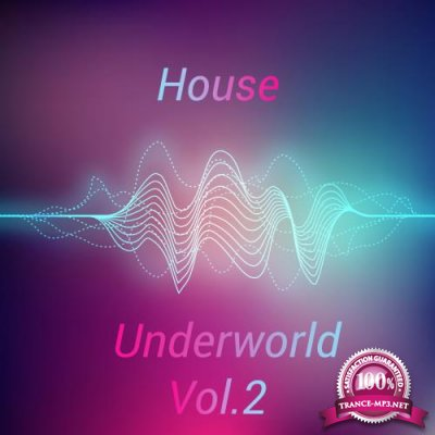 House Underworld, Vol. 2 (2018)