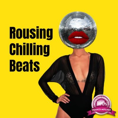Rousing Chilling Beats (2018)