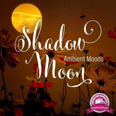 Shadow Moon - Ambient Moods