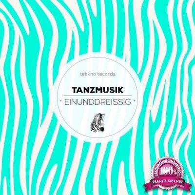 Tanzmusik Einunddreissig (2018)