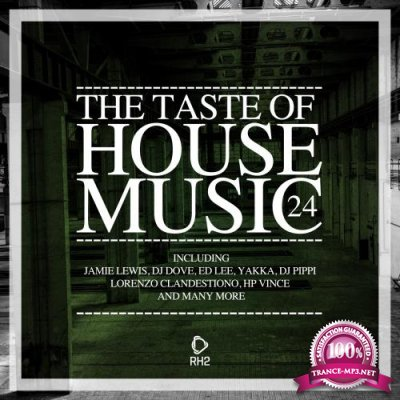 The Taste of House Music, Vol. 24 (2018)
