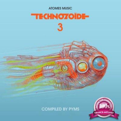 Technozoide 3 (2018)
