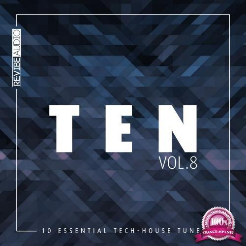 Ten - 10 Essential Tunes, Vol. 8 (2018)