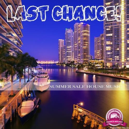 Last Chance Summer Sale House Music (2018)