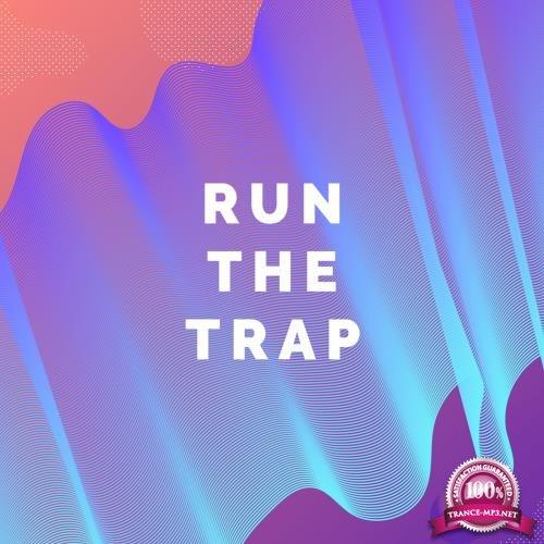 Run The Trap, Vol. 4 (2018)