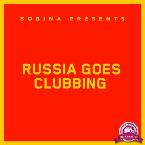 Bobina - Russia Goes Clubbing 508 (2018-07-07)